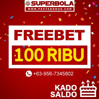 Kado Ultah Freebet 100 Superbola